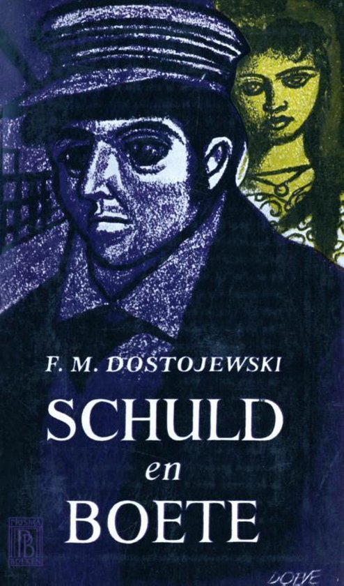 Schuld en boete - Fjodor Michajlovitsj Dostojevski |