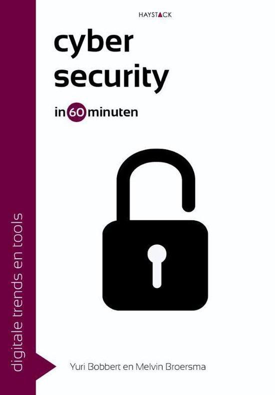 Digitale trends en tools in 60 minuten - Cybersecurity in 60 minuten - Yuri Bobbert |