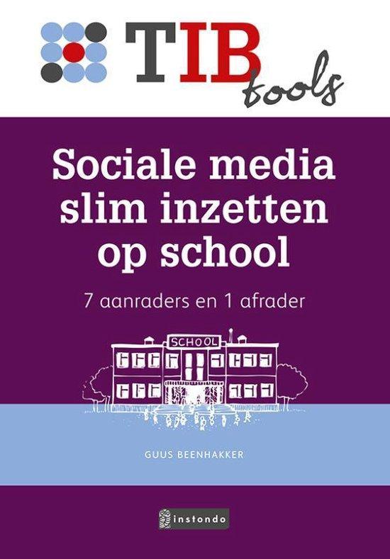 TIBtools - Social media slim inzetten op school - Guus Beenhakker |