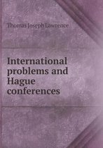 International Problems and Hague Conferences