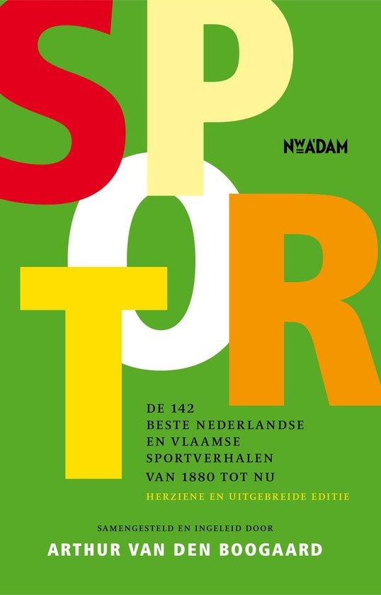 Afbeelding van Sport. De 142 beste Nederlandse en Vlaamse sportverhalen van 1880 tot nu