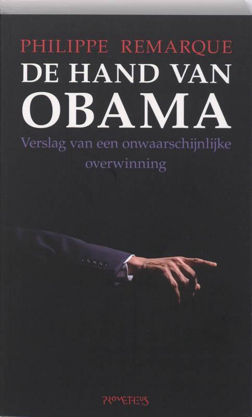 Boek cover De hand van Obama van Philippe Remarque (Paperback)