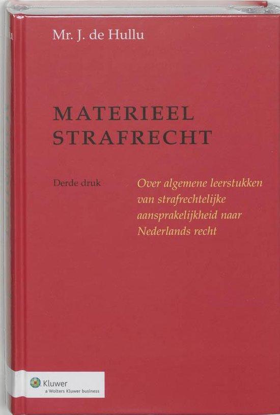 Boek cover Materieel strafrecht van J. de Hullu (Paperback)