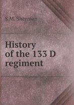 History of the 133 D Regiment