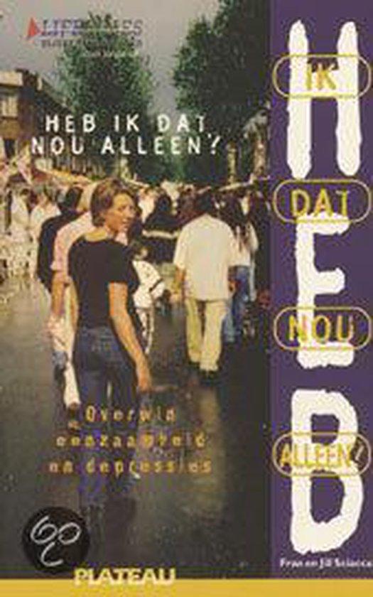 Cover van het boek 'Heb ik dat nou alleen?' van F. Sciacca en J. Sciacca