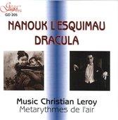Christian Leroy - Nanouk Of The North; Dracula