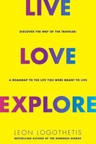 Live, Love, Explore, Volume 1