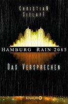 Hamburg Rain 2085. Das Versprechen