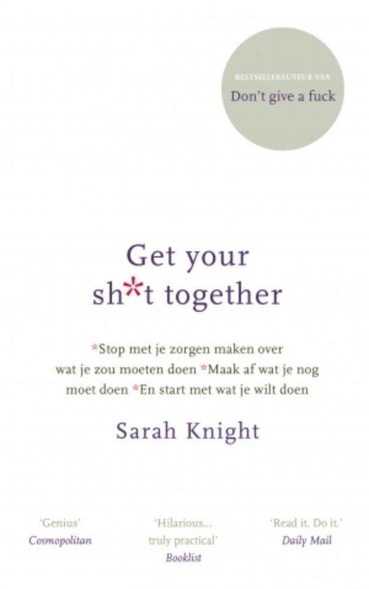 Boek cover Get your shit together van Sarah Knight