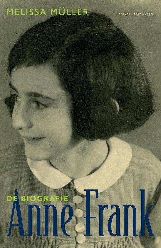 Anne Frank. De biografie - Michiel Muller  