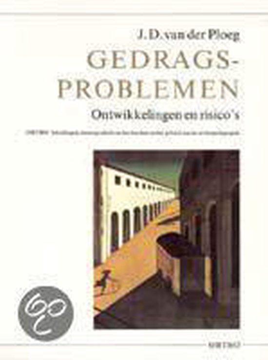 Gedragsproblemen - J.D. van der Ploeg  