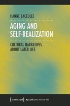 Aging and Self-Realization - Cultural Narratives about Later Life