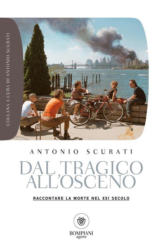 Boek cover Dal tragico allosceno van Antonio Scurati (Onbekend)