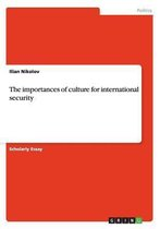 The importances of culture for international security