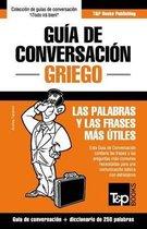 Guia de Conversacion Espanol-Griego y mini diccionario de 250 palabras