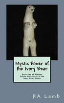Mystic Power of the Ivory Bear