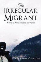 The Irregular Migrant