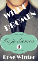In je dromen 1 - Wilde dromen