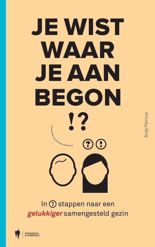 Cover van het boek 'Je wist waar je aan begon!?'