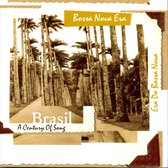 Brasil: A Century of Song, Vol. 3: Bossa Nova Era