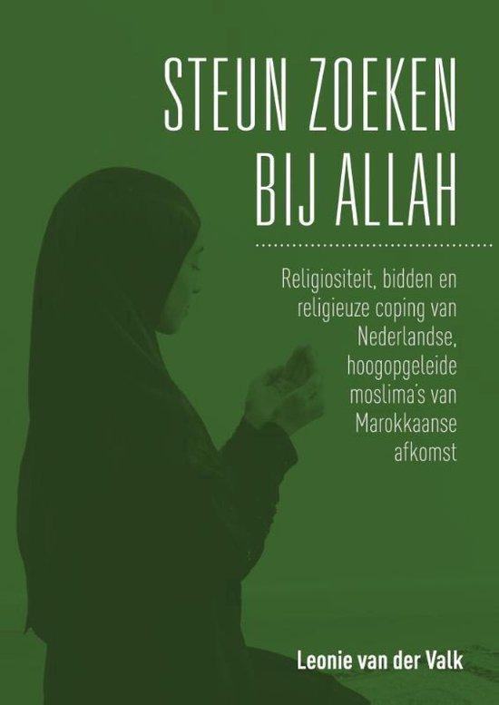 Steun zoeken bij Allah - Leonie van der Valk  