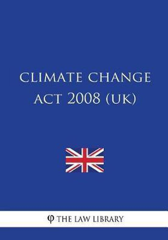 Climate Change ACT 2008 (Uk)
