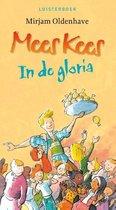 Mees Kees - In De Gloria -  Mirjam Oldenhave (Luisterboek)