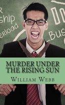 Murder Under the Rising Sun