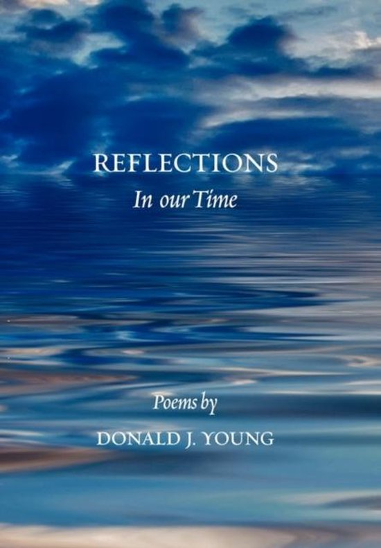 Reflections in Our Time