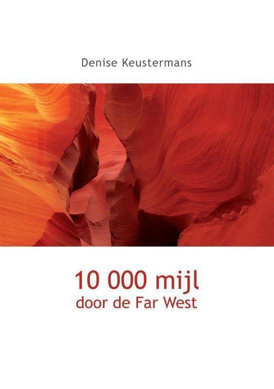 Cover van het boek '10.000 mijl door de Far West' van D. Keustermans