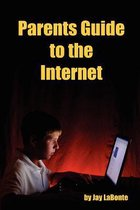 Parents Guide to the Internet