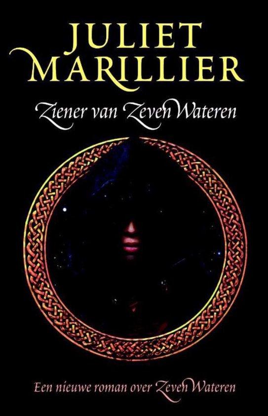 Ziener van Zeven Wateren - Juliet Marillier |