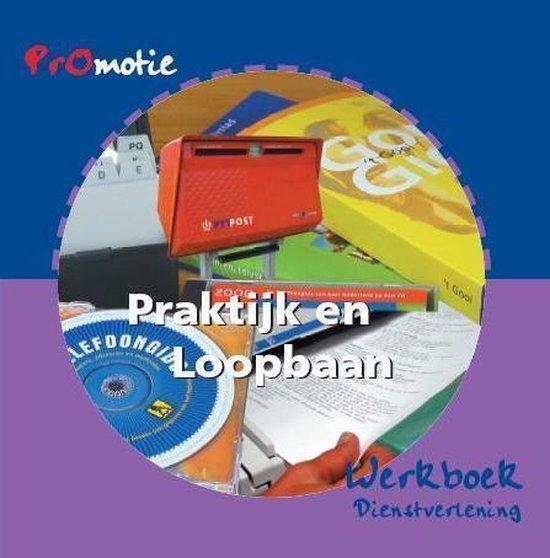 Promotie praktijk en loopbaan 1 Dienstverlening Werkboek - Hanneke Molenaar | Fthsonline.com