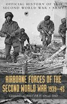 Airborne Forces of the Second World War 1939-1945