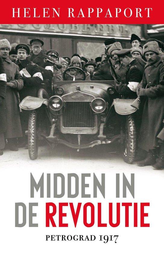 Midden in de Revolutie - Helen Rappaport |