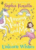 Omslag Mummy Fairy and Me: Unicorn Wishes