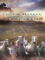 The Mountain's Call (White Magic, Book 1)