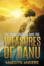 The Challengers and the Treasures of Danu