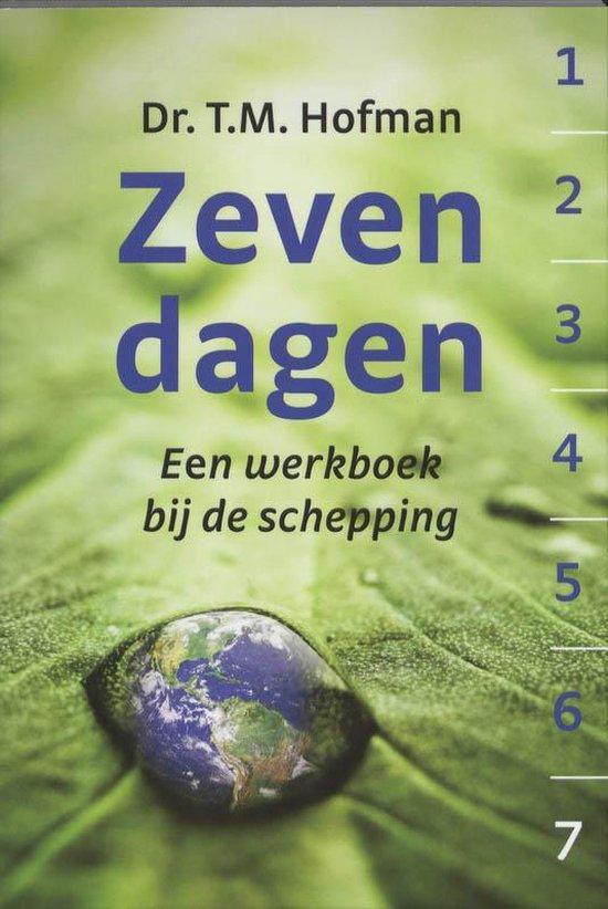 Zeven Dagen - Hofman, T.M. |