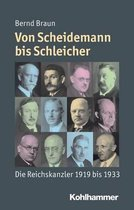Die Reichskanzler Der Weimarer Republik