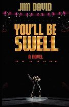 You'll Be Swell