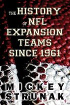The History of NFL Expansion Teams Since 1961