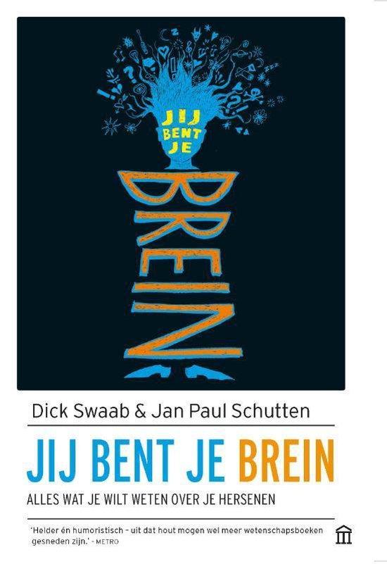 Boek cover Jij bent je brein van Jan Paul Schutten (Paperback)