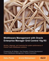 Middleware Management with Oracle Enterprise Manager Grid Control 10g R5