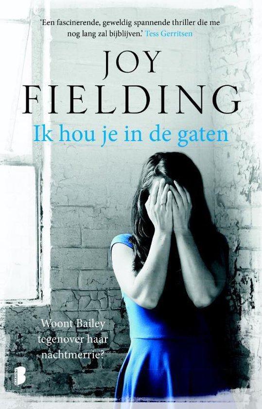 Ik hou je in de gaten - Joy Fielding   Fthsonline.com