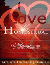 Love the Homosexual