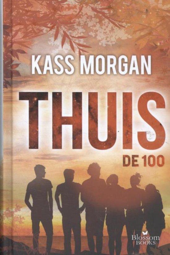 De 100. Thuis - Kass Morgan |