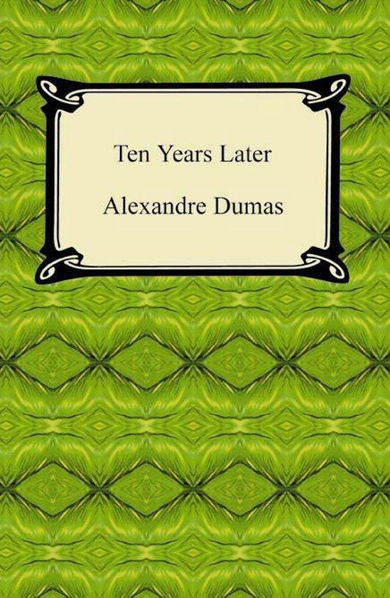 Ten Years Later