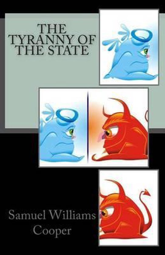 The Tyranny of the State
