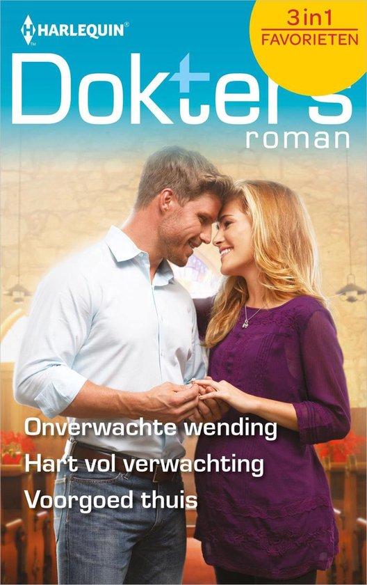 Doktersroman Favorieten 607 - Onverwachte wending ; Hart vol verwachting ; Voorgoed thuis - Dianne Drake |